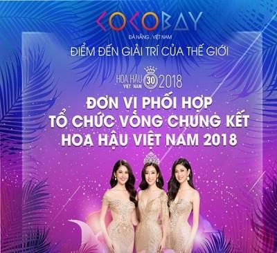 Cocobay Đà Nẵng - Điểm chọn chân dài, lựa khéo cái tên đăng quang hoa hậu, 2018