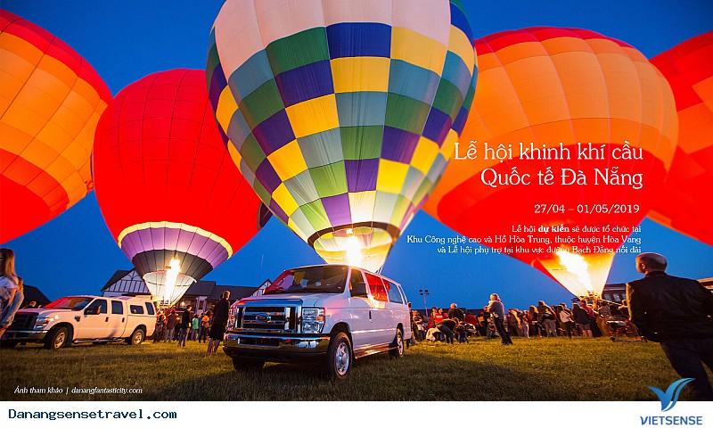 """""""Mãn nhãn"""" với Lễ hội Khinh khí cầu Quốc tế 2019 sắp diễn ra tại Đà Nẵng - Ảnh 1"""